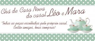 Lista de Casa Nova do Casal Léo e Mara!