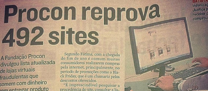 ALERTA! Procon reprova 492 sites! Lojas online fraudulentas! Se liga!